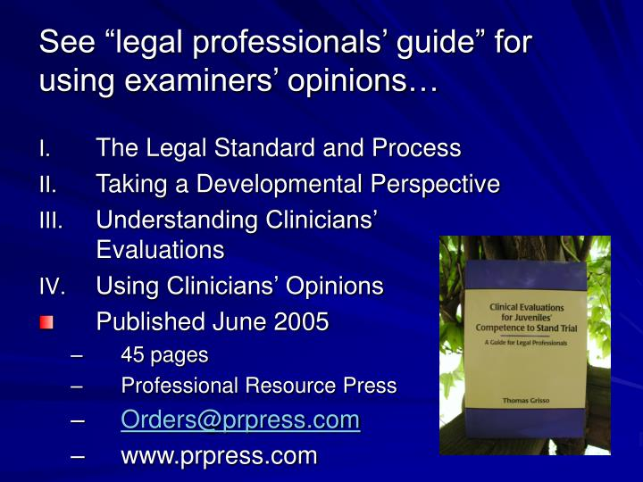 "See ""legal professionals' guide"" for using examiners' opinions…"