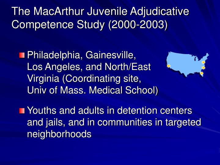 The MacArthur Juvenile Adjudicative Competence Study (2000-2003)