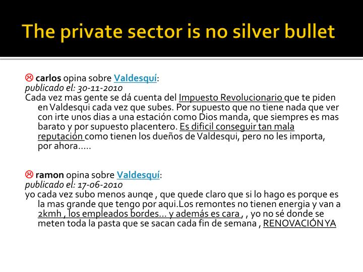 The private sector is no silver bullet