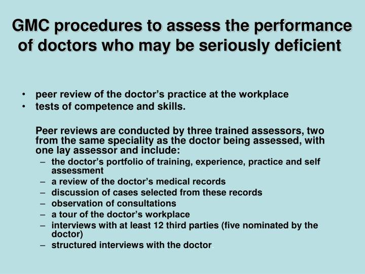 GMC procedures to assess the performance of doctors who may be seriously deficient