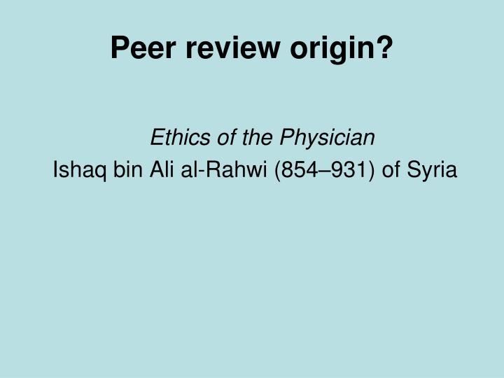 Peer review origin?