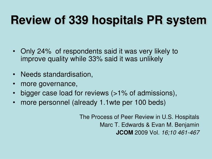 Review of 339 hospitals PR system