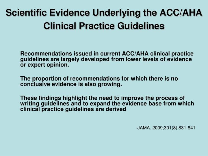 Scientific Evidence Underlying the ACC/AHA Clinical Practice Guidelines