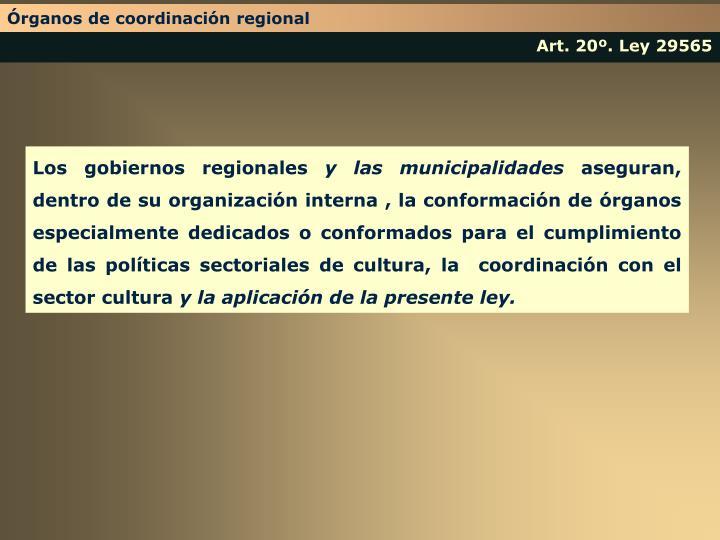 Órganos de coordinación regional