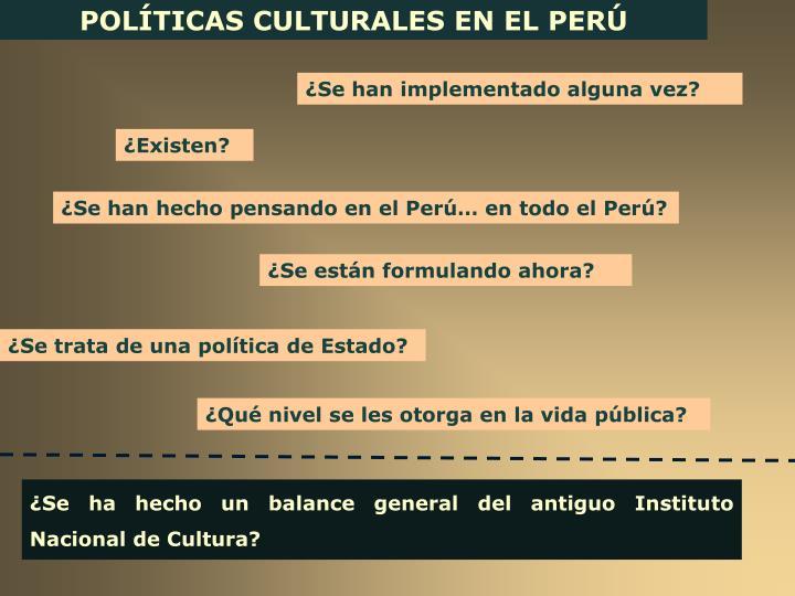 POLÍTICAS CULTURALES EN EL PERÚ