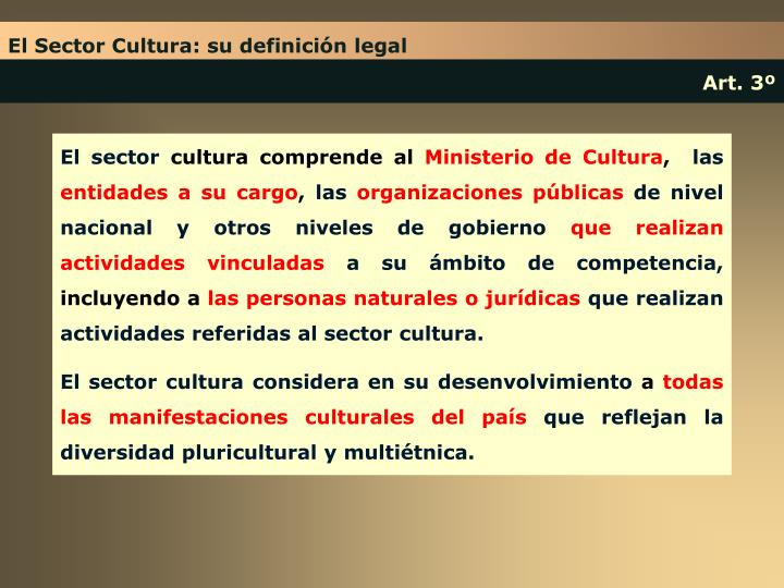 El Sector Cultura: su definición legal