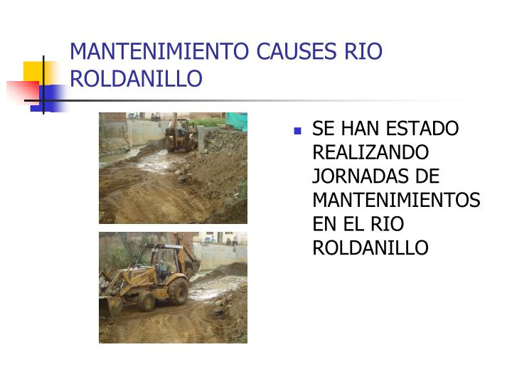 MANTENIMIENTO CAUSES RIO ROLDANILLO