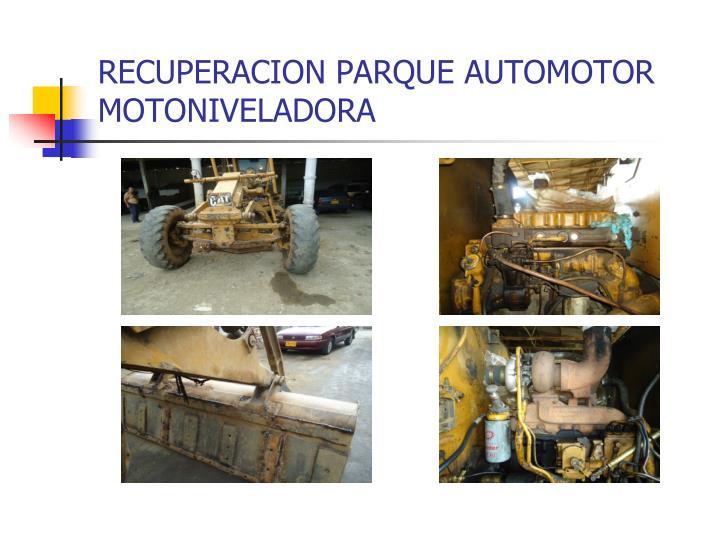 RECUPERACION PARQUE AUTOMOTOR