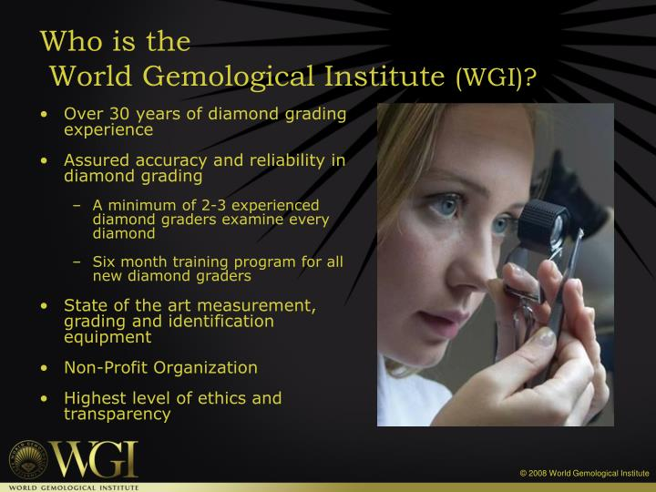 Who is the world gemological institute wgi