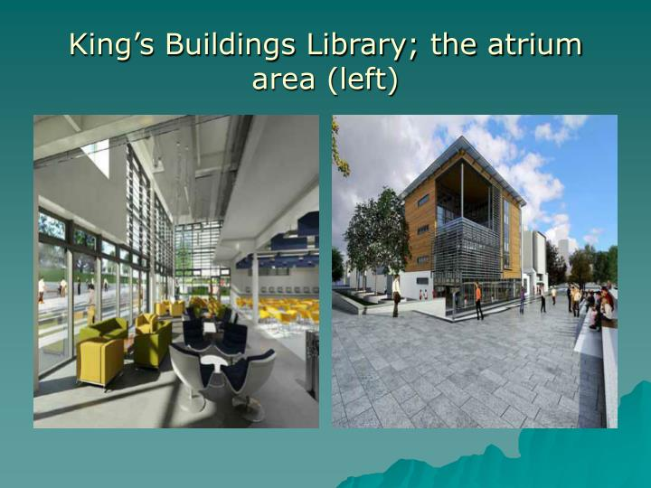 Kings Buildings Library; the atrium area (left)