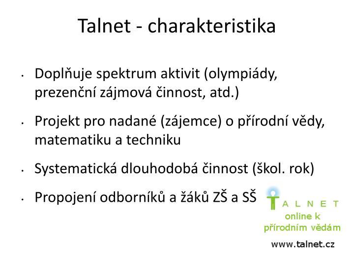 Talnet - charakteristika