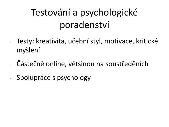 Testování a psychologické poradenství