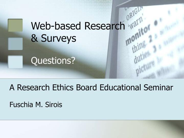 Web-based Research & Surveys