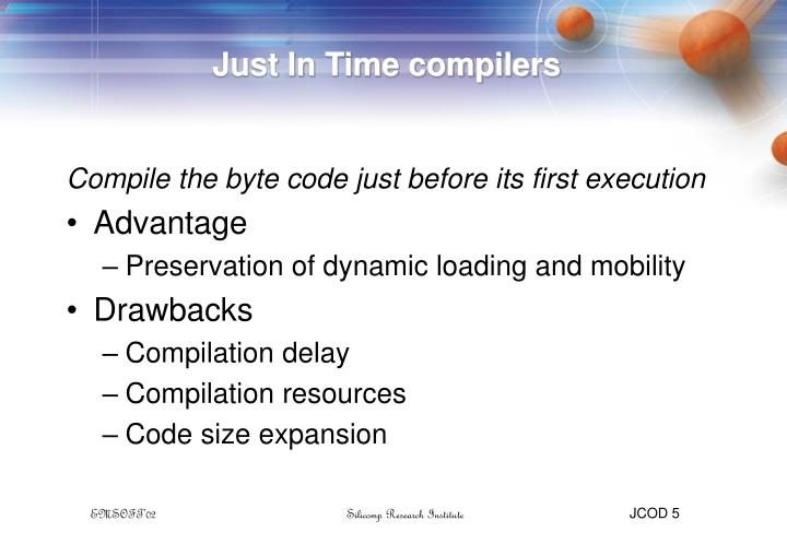 Just In Time compilers