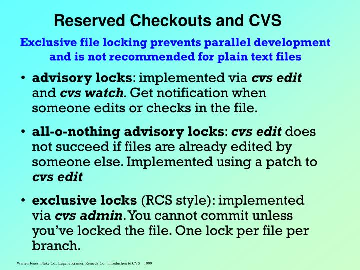 Reserved Checkouts and CVS