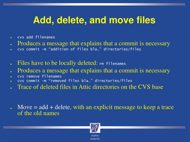 Add, delete, and move files