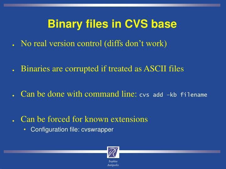 Binary files in CVS base