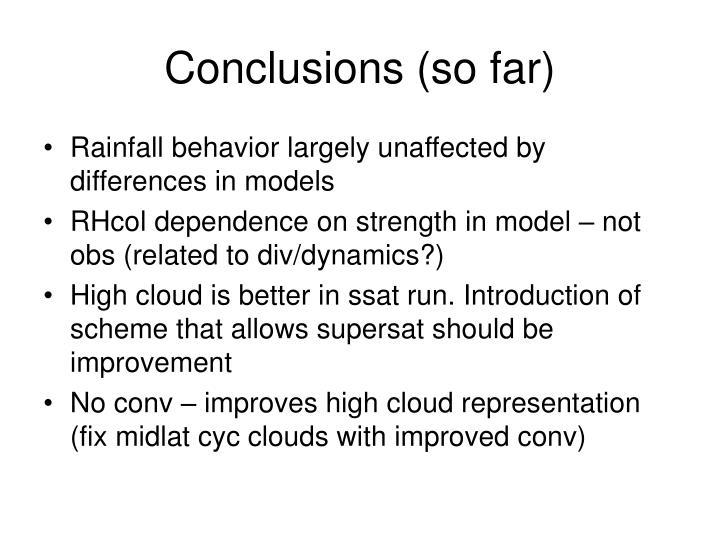 Conclusions (so far)
