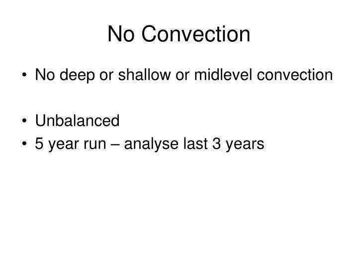 No Convection