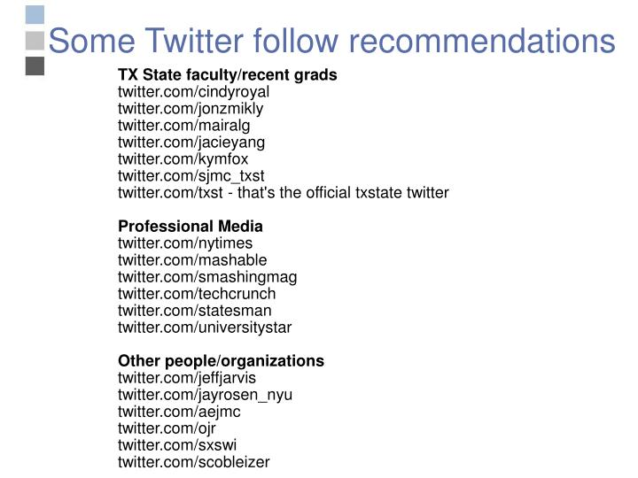 Some Twitter follow recommendations