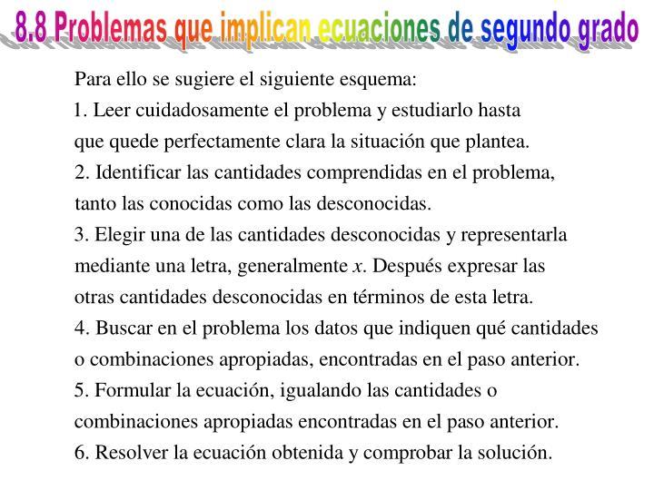 8.8 Problemas que implican ecuaciones de segundo grado