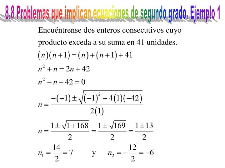 8.8 Problemas que implican ecuaciones de segundo grado. Ejemplo 1