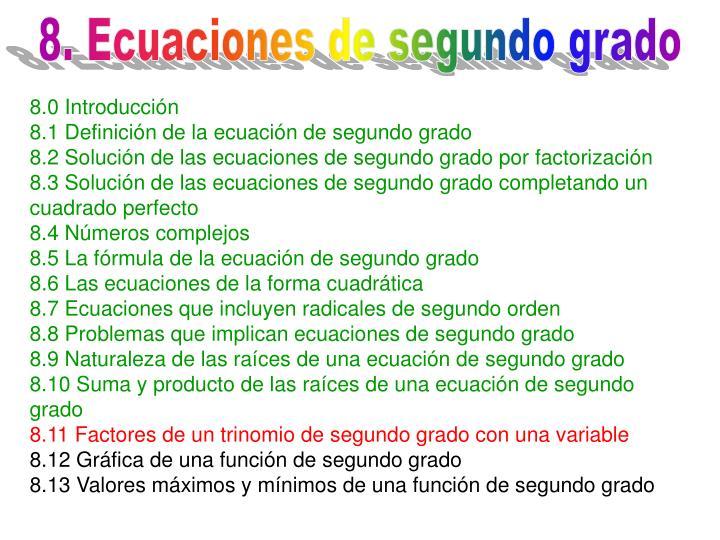 8. Ecuaciones de segundo grado