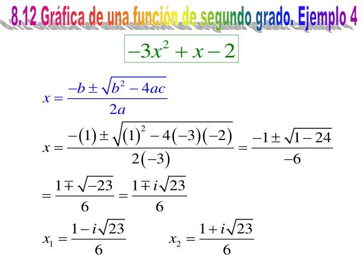 8.12 Gráfica de una función de segundo grado. Ejemplo 4