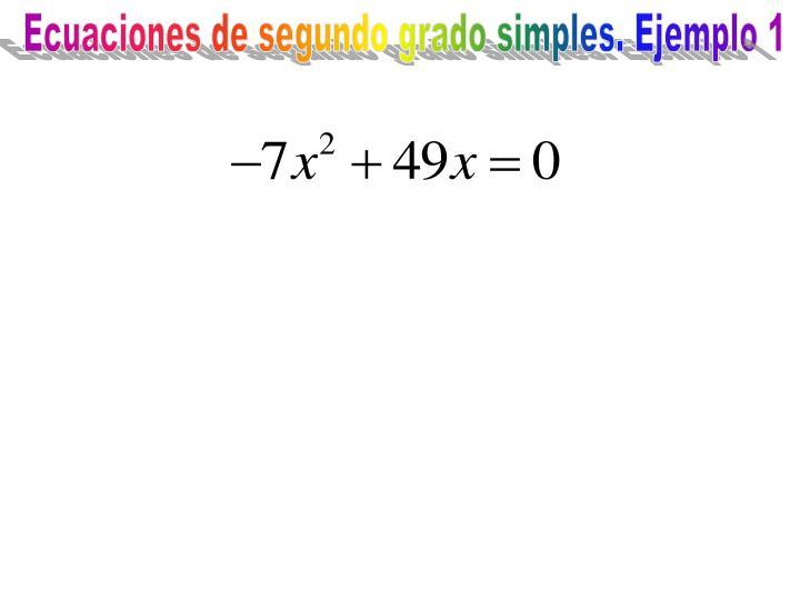 Ecuaciones de segundo grado simples. Ejemplo 1