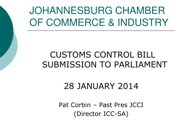 JOHANNESBURG CHAMBER OF COMMERCE & INDUSTRY