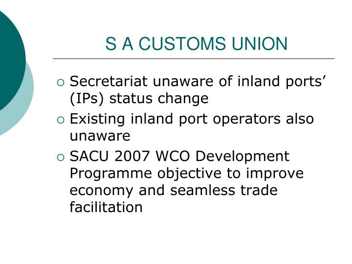 S A CUSTOMS UNION