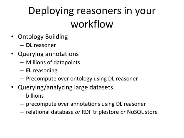 Deploying reasoners in your workflow