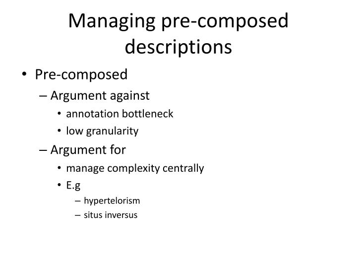 Managing pre-composed descriptions