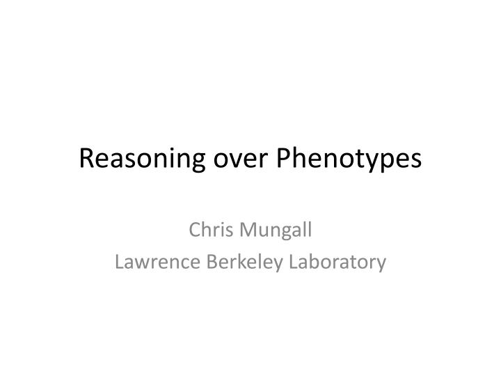 Reasoning over phenotypes