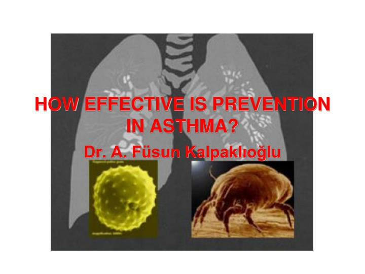 How effective is prevention in asthma