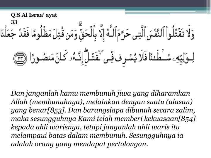 Q.S Al Israa' ayat 33