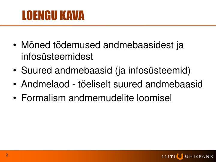 LOENGU KAVA