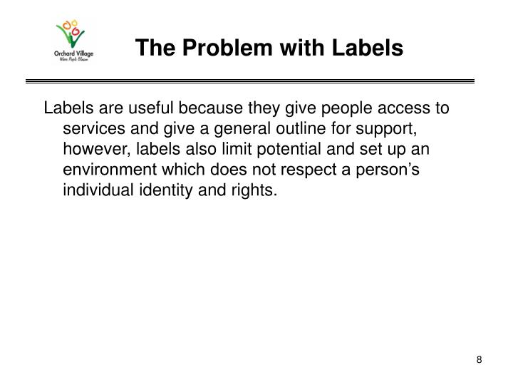 The Problem with Labels