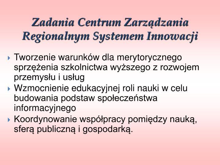 Zadania Centrum Zarządzania Regionalnym Systemem Innowacji