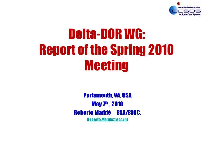 Delta dor wg report of the spring 2010 meeting