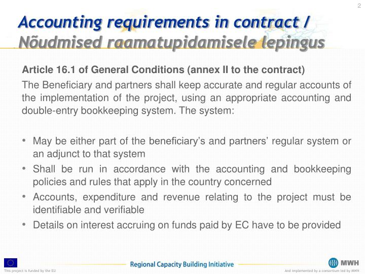 Accounting requirements in contract n udmised raamatupidamisele lepingus