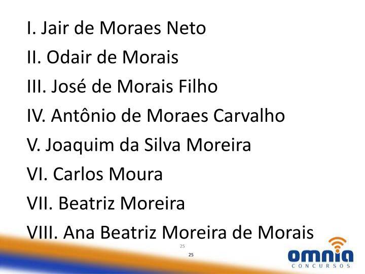 I. Jair de Moraes Neto