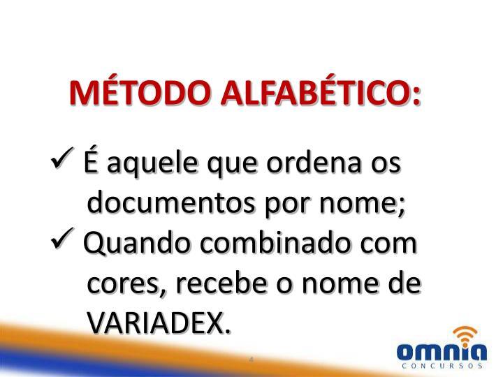 MÉTODO ALFABÉTICO: