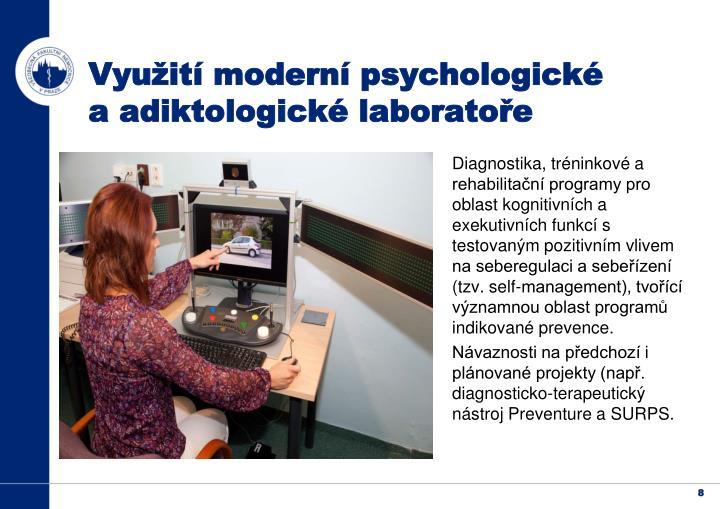 Využití moderní psychologické a adiktologické laboratoře