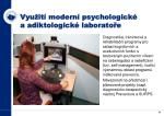 vyu it modern psychologick a adiktologick laborato e