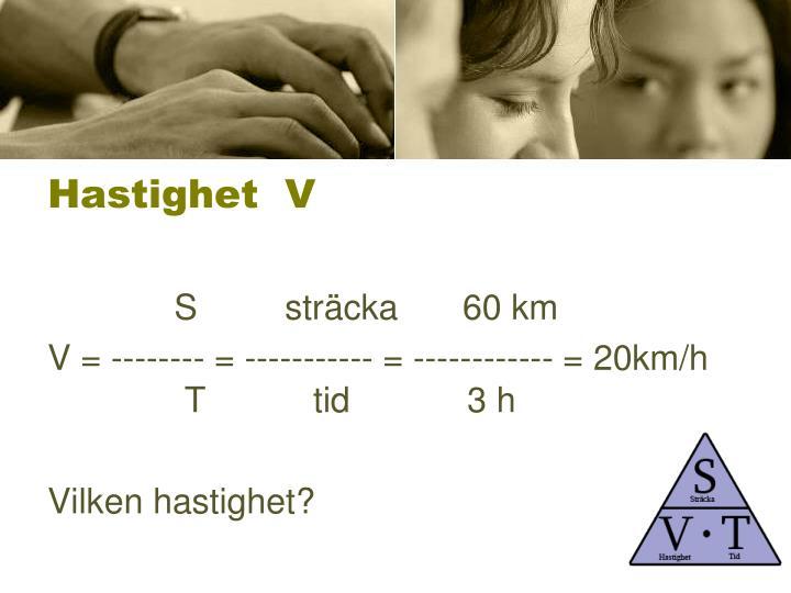 Hastighet V