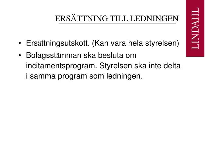 ERSÄTTNING TILL LEDNINGEN