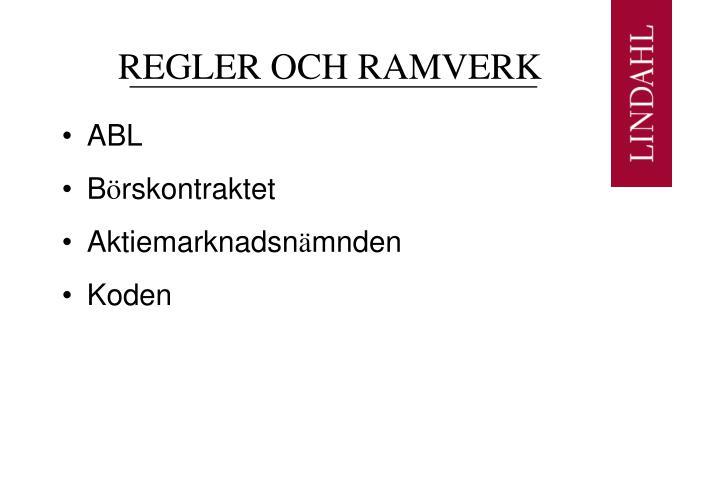 REGLER OCH RAMVERK