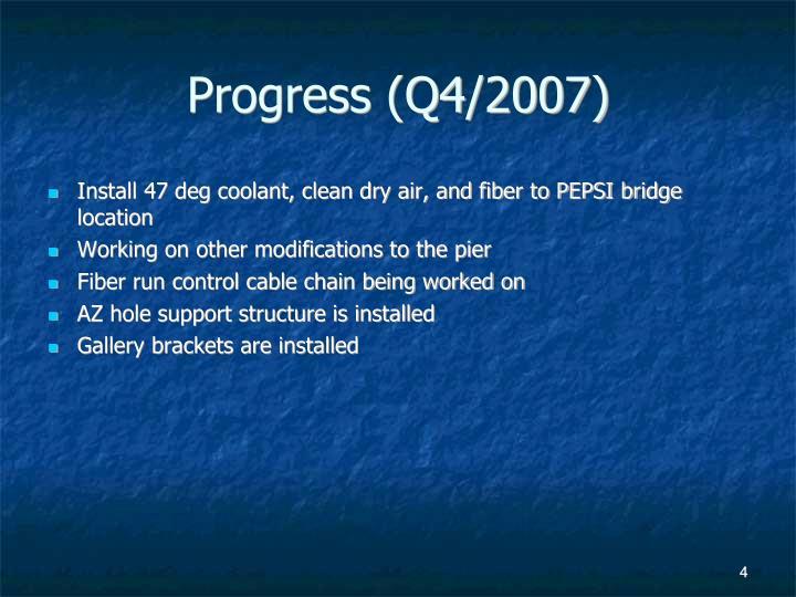 Progress (Q4/2007)