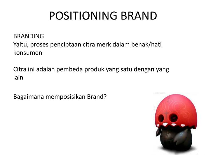 Positioning brand